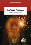 La Terza Persona - Viaggio nella Spiritualità di Giovanni Ravani