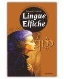 Lingue Elfiche di Edouard J. Kloczko... lo trovi su macrolibrarsi.it