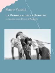 Mauro Vanzini - La Formula della Servitù e il nostro vero Potere d'Acquisto
