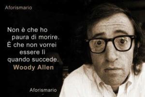 Woody Allen e la paura della morte
