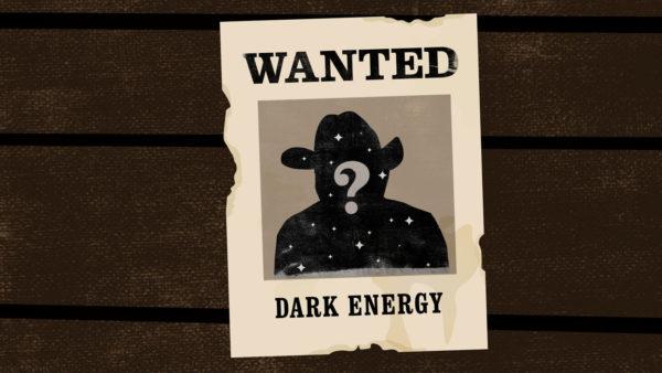 Dark Energy Wanted